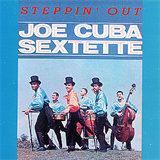 Steppin' Out (& Joe Cuba)